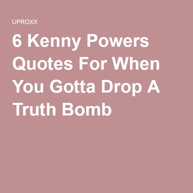 I Love You Kenny Quotes : Meer dan 1000 idee?n over Kenny Powers op Pinterest - Seinfeld ...