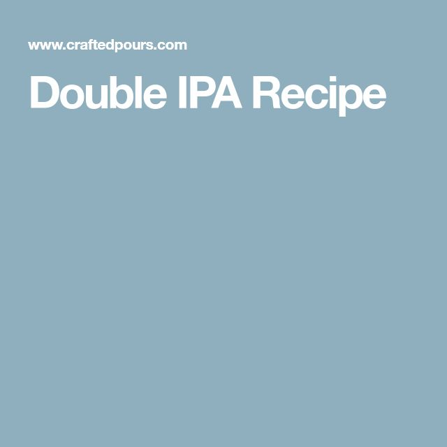 Double IPA Recipe