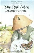 Les insectes de Jean-Henri Fabre, Les enfants de l'été , de Margaret J. Anderson - France Culture
