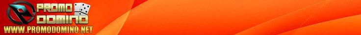 PromoDominoadalah situsagen pokerdomino online indonesia terpercaya yang dapat dimainkan melaluiaplikasi Android & IOS. Anda dapat memainkan game Poker Online, Domino 99, AduQ, BandarQ dengan satu ID setelah registrasi dan melakukan deposit minimum Rp 10.000 Dapatkan Bonus TURNOVER sebesar 0.5% SETIAP HARI