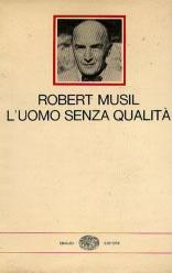 Robert Musil - L'uomo senza qualità