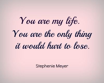 You Are The Love Of My Life Quotes With Pictures Archidev