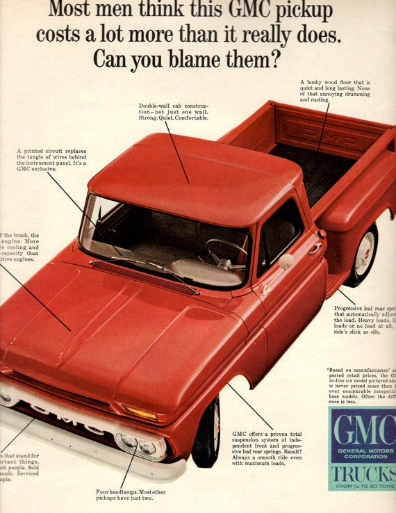 1960's GMC pickup truck Truth is it cost more by Itsjustoldpaper