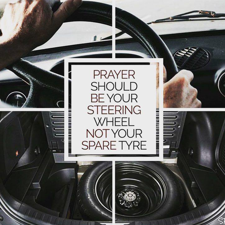 Prayer Should Be Your Steering Wheel Not Your Spare Tyre | Knowledge for the Believers | Follow @Islam__UK ______________________________________________ #Allah #Muslim #Islam #Quran #ProphetMuhammad #PBUH #Makkah #Medinah #Gaza #London #Doha #Asia #Dubai #Indonesia #deen #Alhamdulillah #AllahuAkbar #Jannah #Paradise #Heaven #Mecca_Live #Salah #Namaz #Tawheed #Faith #Charity #Patience #Unity #Sadaqah #Fajr