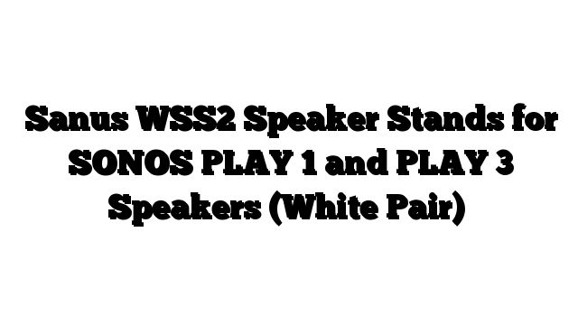 Sanus WSS2 Speaker Stands for SONOS PLAY 1 and PLAY 3 Speakers (White Pair) - http://techstronics.com/reviews/home-theater/sonos/sanus-wss2-speaker-stands-for-sonos-play-1-and-play-3-speakers-white-pair/  - #Sonos