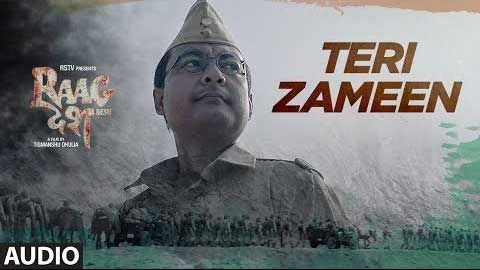 "Teri Zameen Lyrics from Bollywood Movie ""Raag Desh"" ,This song sung by Shriya Pareek, Revant Shergill composed by Siddharth Pandit and written by Revant Shergill. ""Raag Desh"" is an upcoming Indian film, directed and"