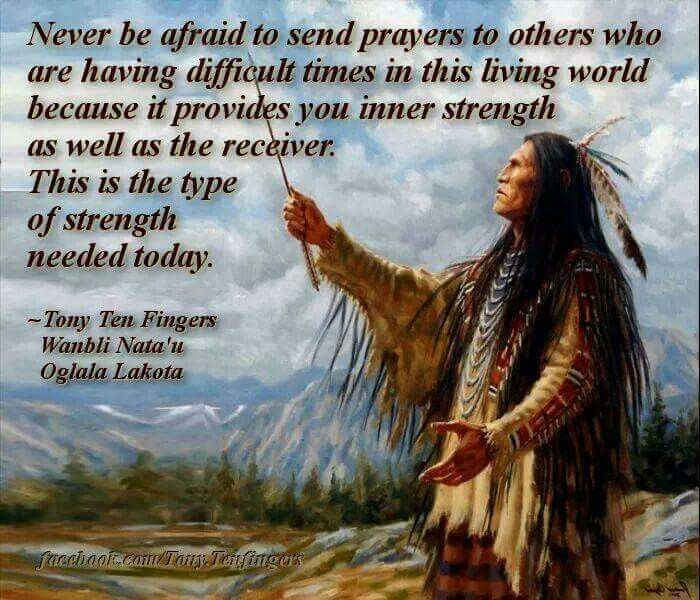 Famous Indian Quotes About Life: Native American Prayers