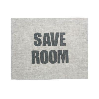 """Alexandra Ferguson """"Save Room"""" Placemat Color: Ivory Linen / Antique White"""