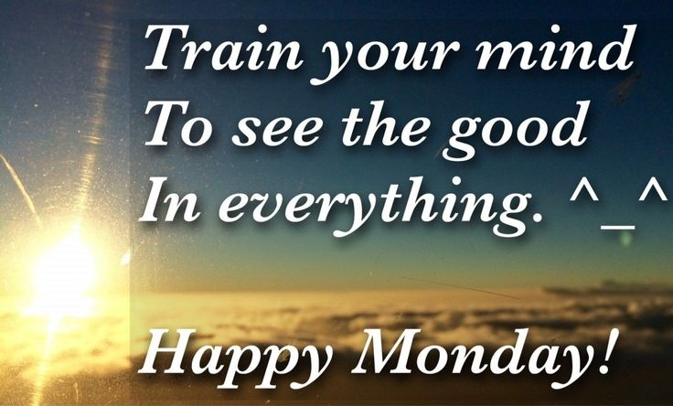 Best 25 Morning Quotes Ideas On Pinterest: 25+ Best Ideas About Good Monday Morning On Pinterest