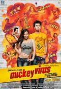 Mickey Virus Movie, Story, Trailer Cost: Manish Paul, Elli Avram, Manish Choudhary, Varun Badola, Puja Gupta, Nitish Pandey  Directed by: Saurabh Varma Produced by: Arun Rangachari, Vivek Rangachari