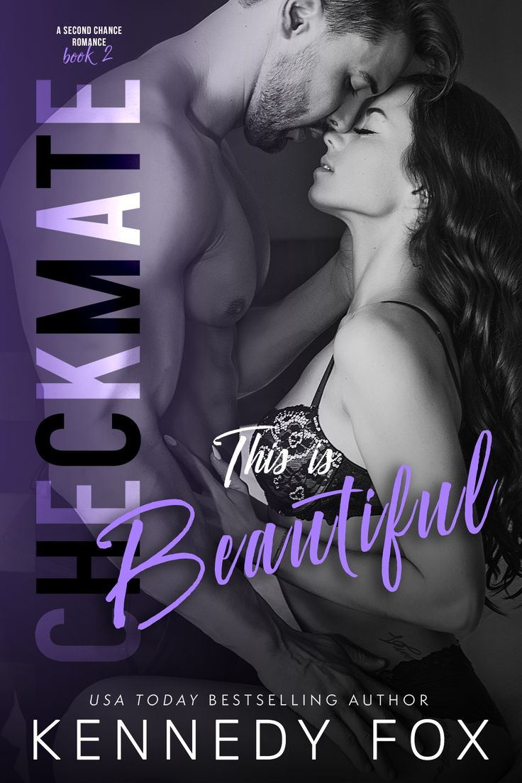 Checkmate: This is Beautiful (Logan & Kayla #2) (Checkmate Duet #6) by Kennedy Fox – out Sept. 12, 2017
