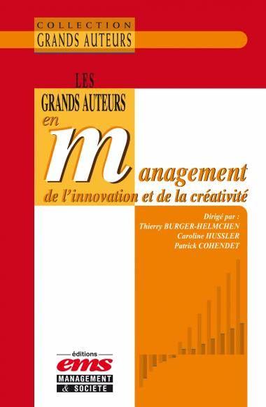 Les grands auteurs en management de l'innovation et de la créativité | 151.57 BUR