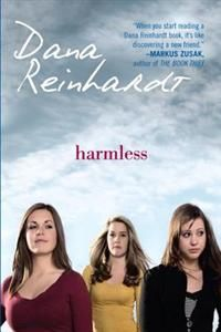 http://www.adlibris.com/se/organisationer/product.aspx?isbn=055349497X | Titel: Harmless - Författare: Dana Reinhardt - ISBN: 055349497X - Pris: 121 kr