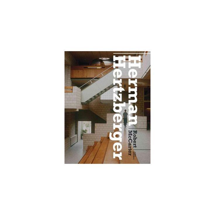 Herman Hertzberger (Hardcover)