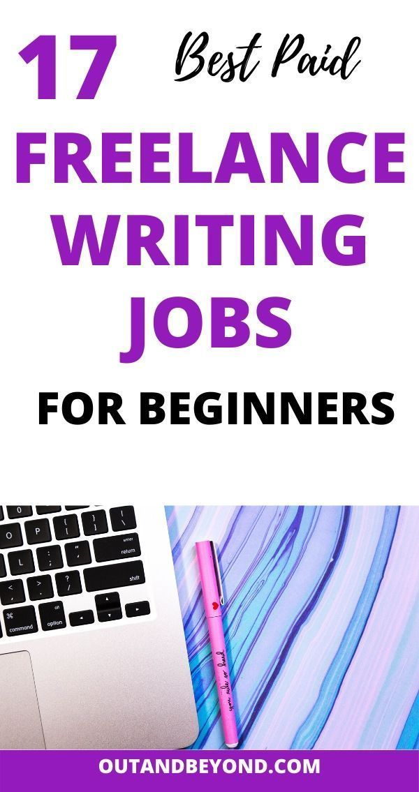 17 Best Paid Freelance Writing Jobs For Beginners In 2020 Writing Jobs Freelance Writing Freelance Writing Jobs