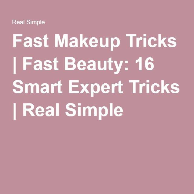 Fast Makeup Tricks | Fast Beauty: 16 Smart Expert Tricks | Real Simple