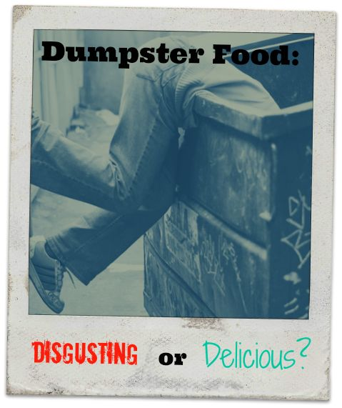 """Is dumpster diving the next foodie trend? Heather weighs in on the pros and cons of eating """"trash"""" today on the blog."""