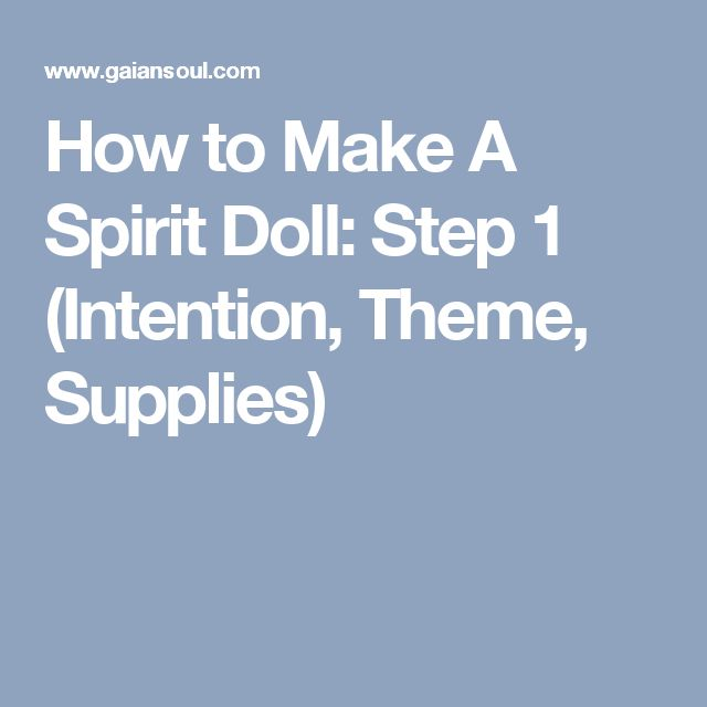 How to Make A Spirit Doll: Step 1 (Intention, Theme, Supplies)
