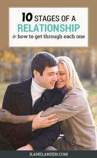 There are 10 distinct stages of relationships, and how you handle each stage will make or break your relationship success. The chances are good that you have already failed in both the beginning stages and the later stages.