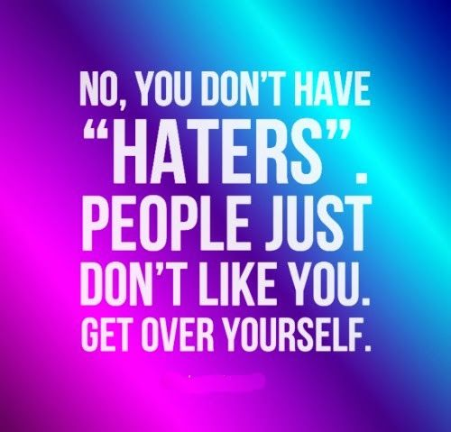 Funny Quotes About Haters: Best 25+ Haters Funny Ideas On Pinterest