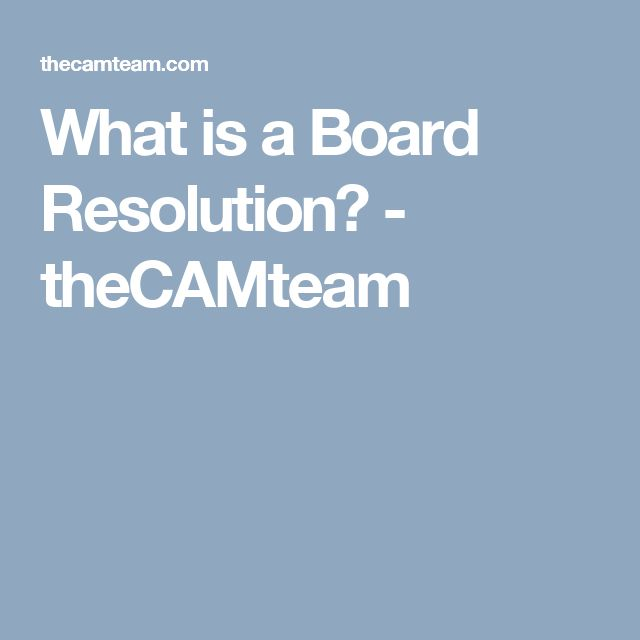 What is a Board Resolution? - theCAMteam Natureu0027s Edge Community - board resolution sample