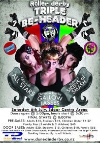 Roller Derby Triple Be-Header! July 6th, 2013. Dunedin's Gallow Lasses, Nelson's Sirens of Smash and Otoutahi All Stars. What a bout!