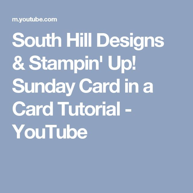 Top! Gutschein-Karte | South Hill Designs & Stampin' Up! Sunday Card in a Card Tutorial - YouTube