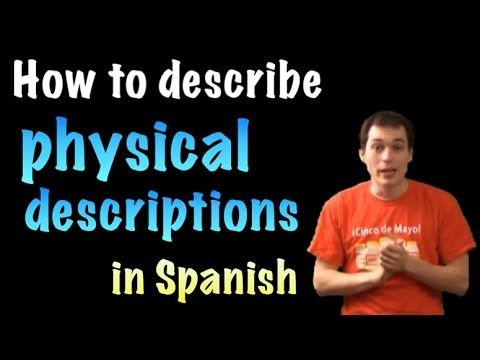 physical descriptions, using tengo and tiene