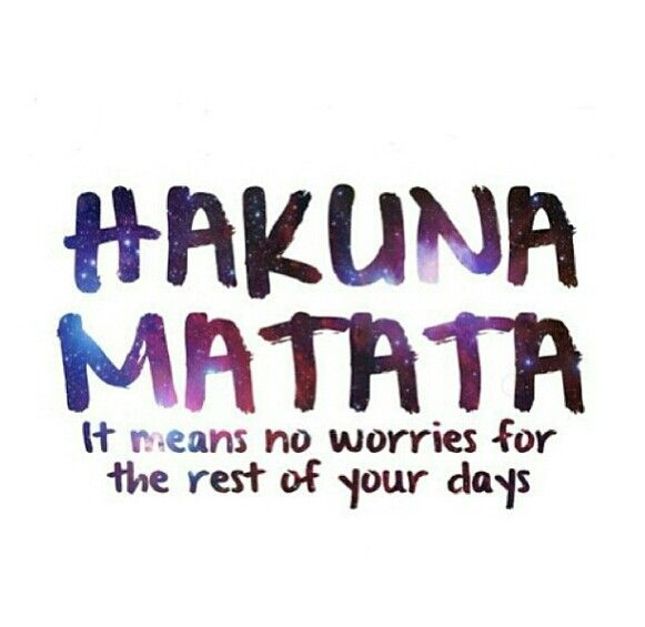25+ best Hakuna Matata Quotes on Pinterest | Hakuna matata ...