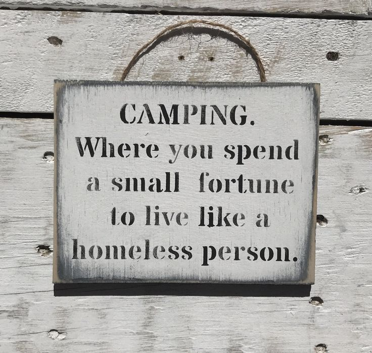 A personal favourite from my Etsy shop https://www.etsy.com/au/listing/502332264/camping-where-you-spend-a-small-fortune