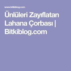 Ünlüleri Zayıflatan Lahana Çorbası | Bitkiblog.com