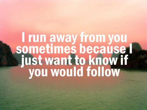 if you would follow