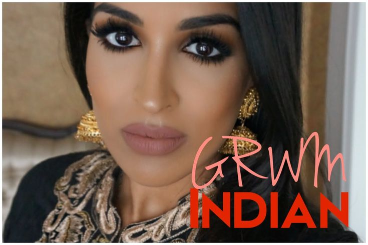 Get Ready With Me Grwm Indian Wedding Makeup Nails Body Beautiful Pinterest And Ideas