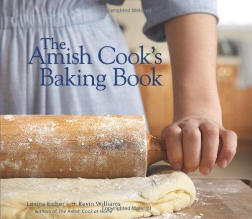 The Amish Cook's Baking Book by Lovina Eicher, http://www.amazon.com/dp/0740785478/ref=cm_sw_r_pi_dp_friLqb1958RFM