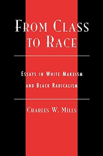 DOWNLOAD PDF From Class to Race Essays in White Marxism ...