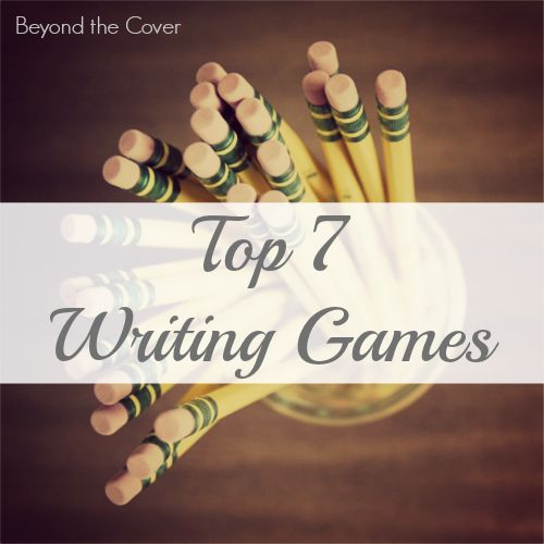 Top 7 Writing Games that could be played with the family. Bring the learning into fun, by playing writing games... | www.beyondthecoverblog....