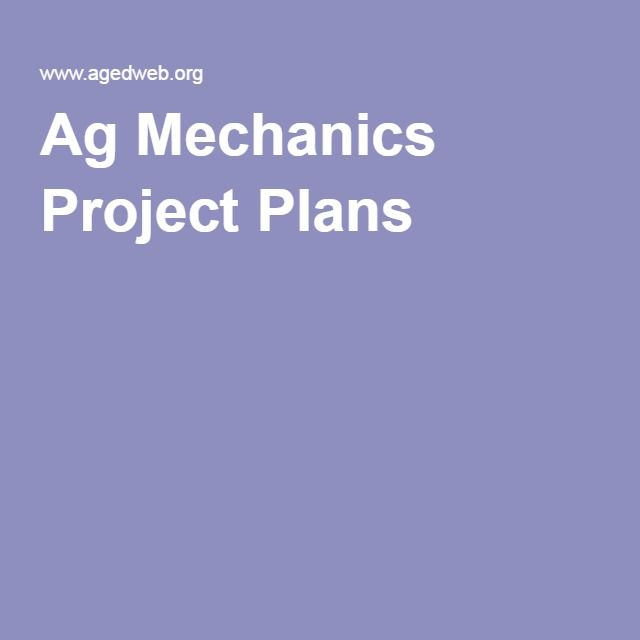 Ag Mechanics Project Plans