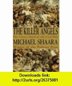 an analysis of the american civil war in the killer angels by michael shaara Start studying american history final - the killer angels learn vocabulary, terms, and more with flashcards, games, and other study tools  michael shaara .