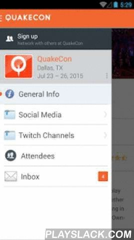 QuakeCon® Interactive Guide  Android App - playslack.com , Be the first to know about announcements, updates, contests, presentations, panels, raffles and more at QuakeCon®! Share photos with other QuakeCon attendees, use our interactive event maps, build your own custom schedule, view exhibitor information and events, and more!In its 20th year, QuakeCon is a non-stop celebration of games and the people who play them, where thousands of gamers join together to play on a world-class network…