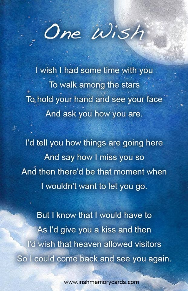 quotes poems miss dad poem wish grief funeral memory daughter husband brother someone sister mother loving mom heaven still lost