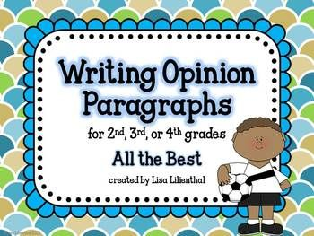 WRITING OPINION PARAGRAPHS ~ ALL THE BEST! {COMMON CORE} - TeachersPayTeachers.com