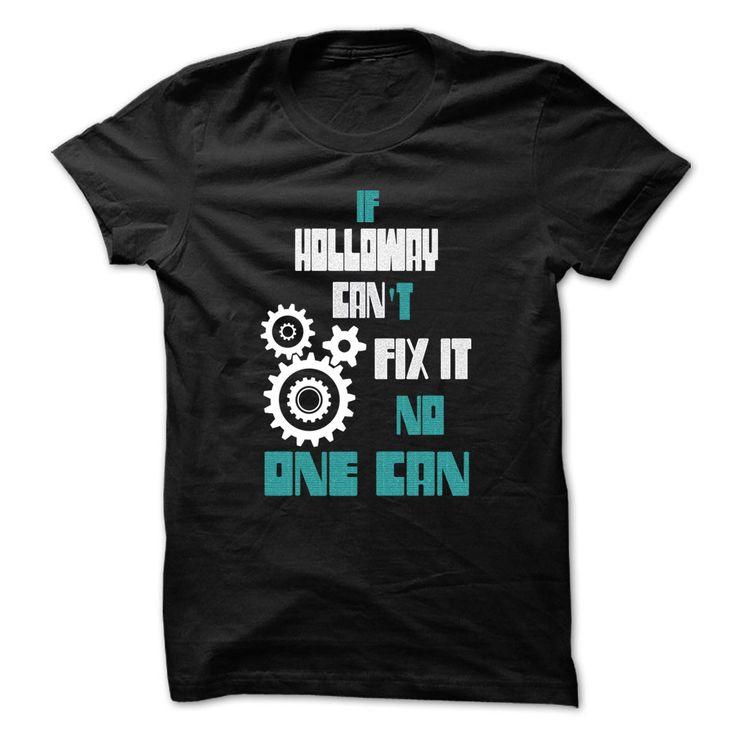 cool HOLLOWAY Mechanic - 999 Cool Name Shirt !
