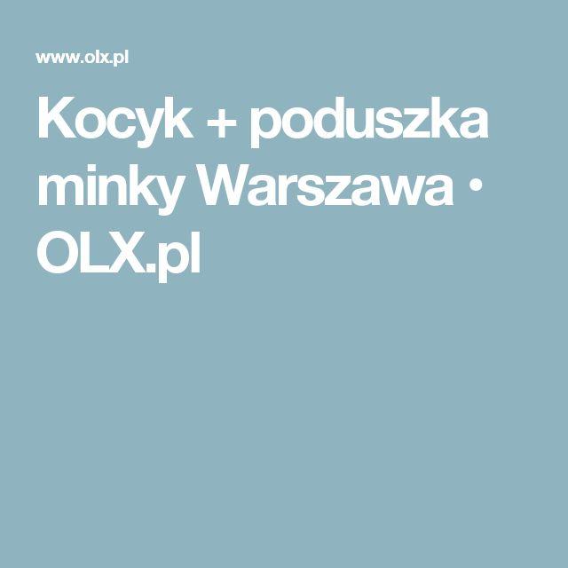 Kocyk + poduszka minky Warszawa  • OLX.pl
