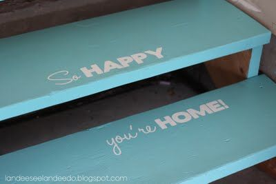 "One pinner wrote: do this on garage stairs...love this! ""This idea touches my heart - I love it! If you don't have stairs you can stencil a rug. But put it in front an an entrance mostly used by family - it's meant to be personal message""."