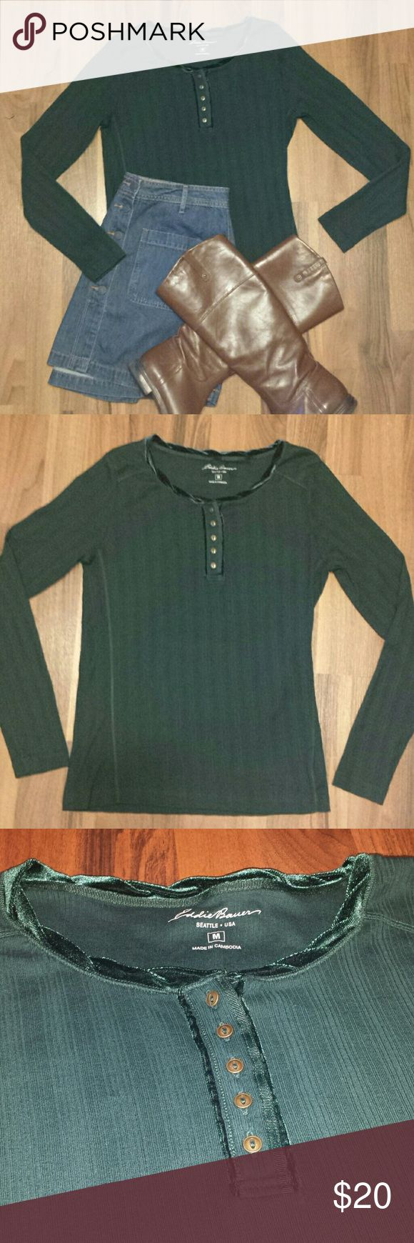 {Eddie Bauer} Henley Gorgeous emerald green long sleeve top features pretty buttons and neckline trimmed in velvet. Looks great with a denim skirt & boots, khaki shorts & hiking boots or with jeans & booties.  Excellent condition, no signs of wear. 100% Cotton Eddie Bauer Tops Tees - Long Sleeve