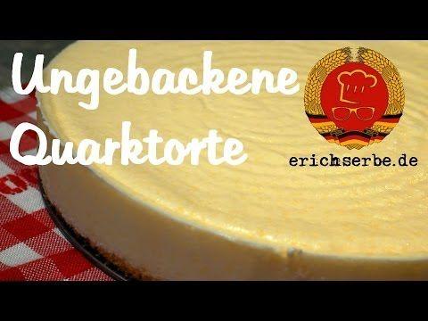 Ungebackene Quarktorte - Essen in der DDR: Koch- und Backrezepte für ostdeutsche Gerichte   Erichs kulinarisches Erbe