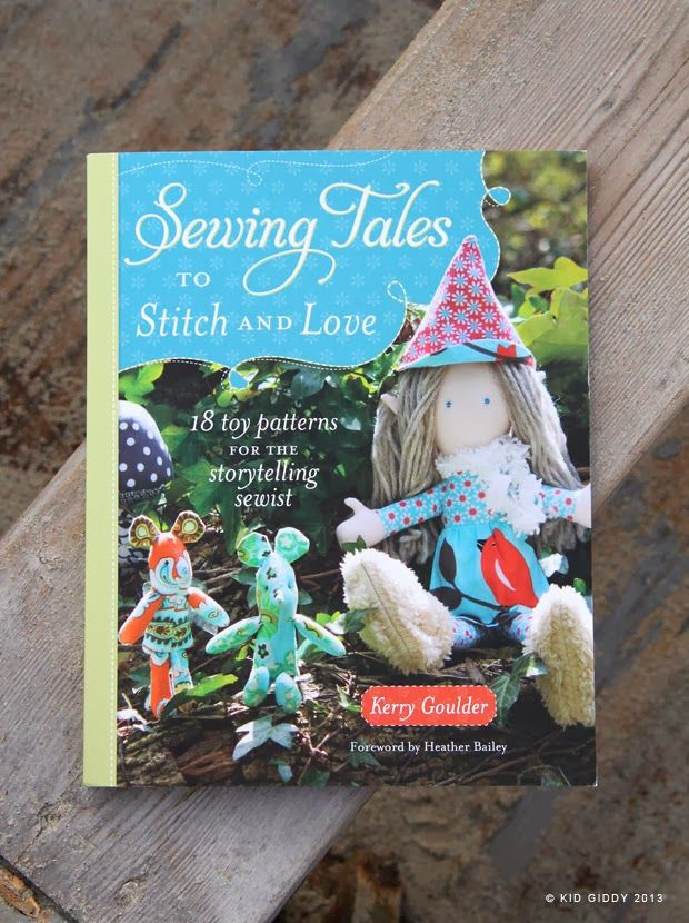 A fun book and great giveaway from Kid Giddy: http://www.amazon.com/Sewing-Tales-Stitch-Love-Storytelling/dp/1440235198/ref=sr_1_1?ie=UTF8&qid=1371677509&sr=8-1&keywords=kerry+goulder