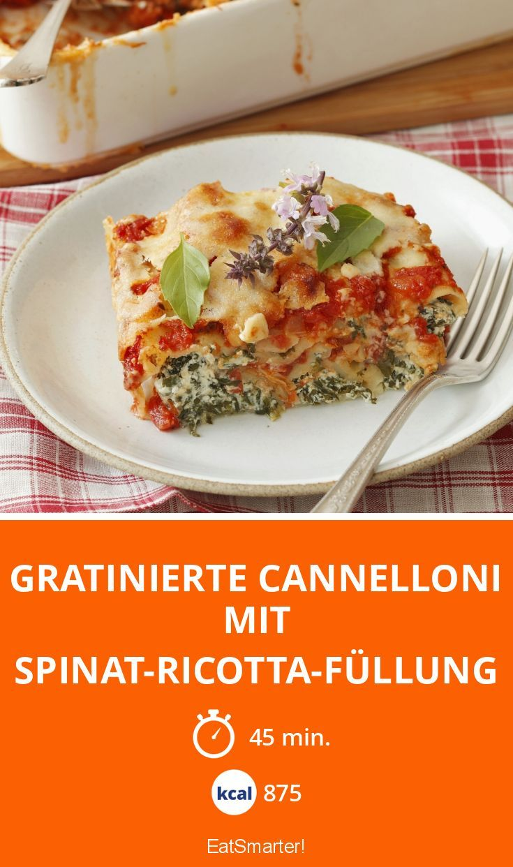 Gratinierte Cannelloni mit Spinat-Ricotta-Füllung - smarter - Kalorien: 875 kcal - Zeit: 45 Min. | eatsmarter.de