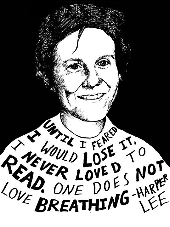 """""""Until I feared I would lose it, I never loved to read. One does not love breathing."""" - Harper Lee (Authors Series) by Ryan Sheffield"""