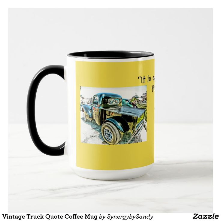 Vintage Truck Quote Coffee Mug